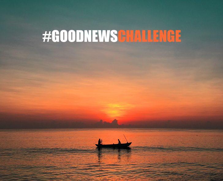 #GoodNewsChallenge